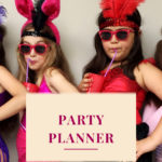 Party Planner: the expert who helps you make your party unforgettable!